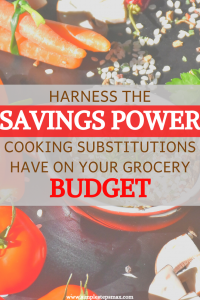 savings power cooking substitutions grocery