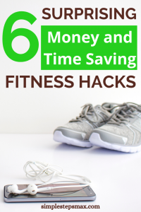 money and time saving workout life hacks and tips