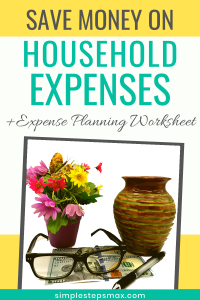 tips and ideas to save money on household expenses plus worksheet tracker