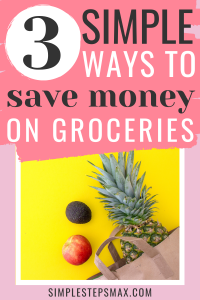 simple groceries shopping tips and saving money hacks on a budget for a family